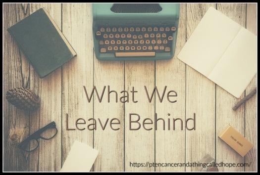 what-we-leave-behind
