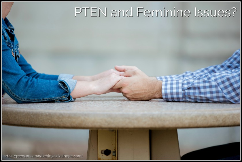 PTEN and Feminine Issues